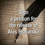 Sign a petition for the release of Ales Bialiatski!
